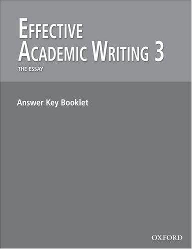 9780194308847: Effective Academic Writing: Answer Key 3