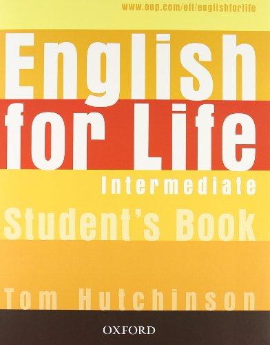 9780194308946: English for life. Intermediate. Student's book-Workbook. With key. Per le Scuole superiori. Con Multi-ROM