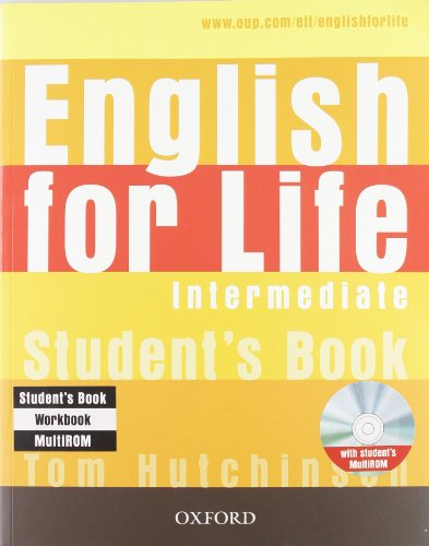9780194308953: English for life. Intermediate. Student's book-Workbook. Without key. Con espansione online. Per le Scuole superiori. Con Multi-ROM
