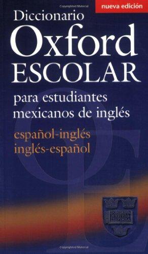 9780194308977: Diccionario Oxford Escolar para estudiantes mexicanos de inglés (español-inglés / inglés-español)