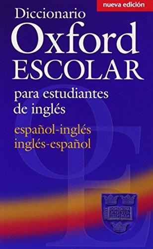 9780194308984: Diccionario Oxford Escolar para Estudiantes de Inglés (Español-Inglés / Inglés-Español) (Dictionaries)