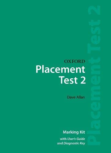 9780194309073: Oxford Placement Tests: Marking Kit Test 2 (Oxford Placement Tests 2)