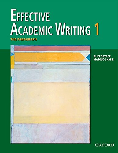 9780194309226: Effective Academic Writing, Vol. 1: The Paragraph (v. 1)