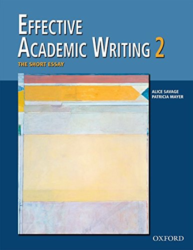 9780194309233: Effective Academic Writing 2: The Short Essay (Student Book) (v. 2)