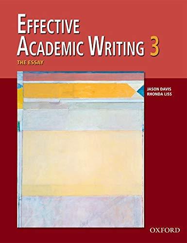 9780194309240: Effective Academic Writing 3 Student Book (Effective Academic Writing Series) (v. 3)