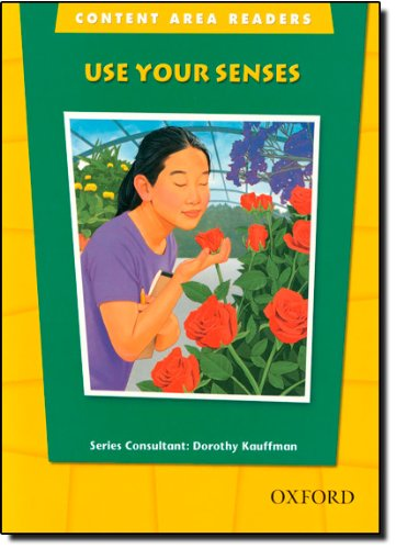 Use Your Senses (The Oxford Picture Dictionary: Dorothy Kauffman