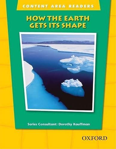 How Earth Gets Its Shape (The Oxford: Kauffman, Dorothy