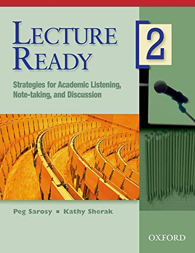 9780194309684: Lecture Ready 2: Student's Book: Strategies for Academic Listening, Note-taking, and Discussion