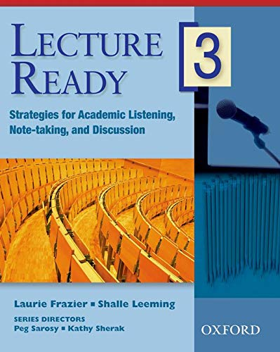 Lecture Ready 3 Student Book: Strategies for: Frazier, Laurie; Leeming,