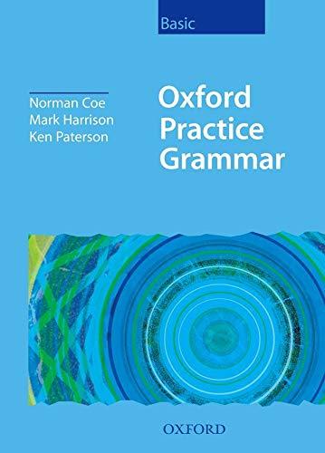 9780194310239: Oxford Practice Grammar Basic: Without Key: Without Key Basic level