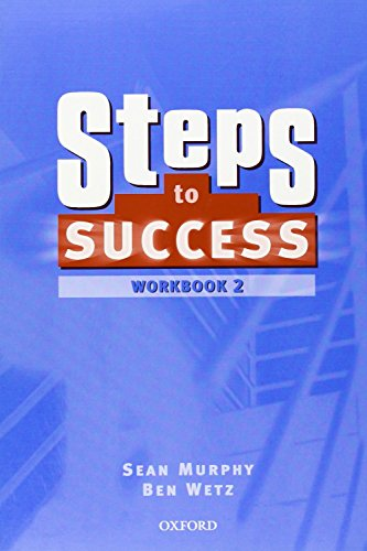 9780194310307: Steps To Success 2 Workbook
