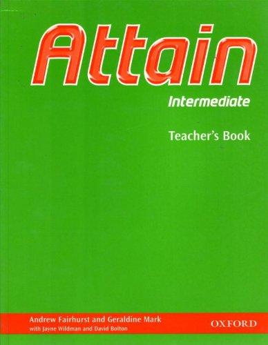 9780194310529: Attain Intermediate: Teacher's Book