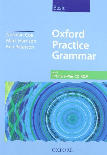 9780194311182: Oxford Practice Grammar Basic: Oxf pract grAmerican basic w/o cdrom pack: Without Key and CD-ROM Pack Basic level (Grammar Lessons)