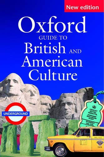 9780194311298: Oxford guide to British and American culture. Per gli Ist. tecnici aeronautici