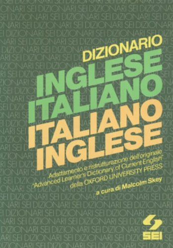 9780194311588: English-Italian, Italian-English Dictionary. Eng-Ital Section Based on Oxford Advanced Learner's Dictionary of Current English
