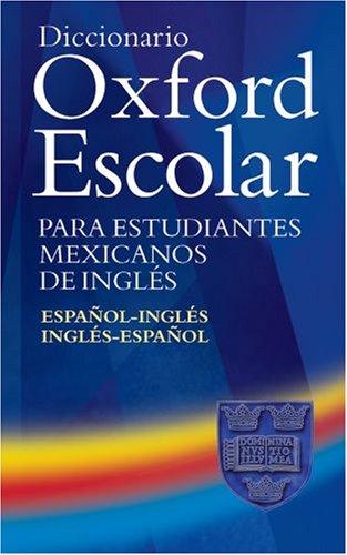 9780194311786: Dicion225;rio Oxford Pocket para Estudantes de: Diccionario Oxford Escolar para Estudiantes Mexicanos de Ingl233;s (Espa241;ol-Ingl233;s/. Espanol-Ingles/Ingles-Espanol