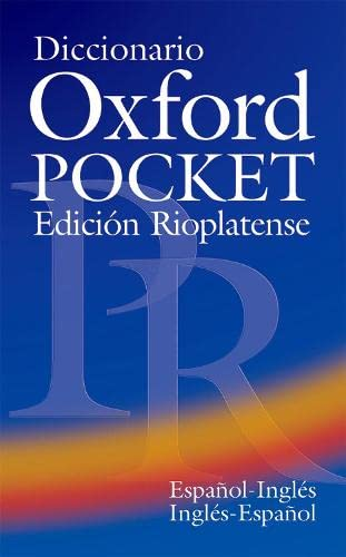9780194312455: Diccionario Oxford Pocket Edicion Rioplatense (Espanol-Ingles / Ingles-Espanol) (English and Spanish Edition)