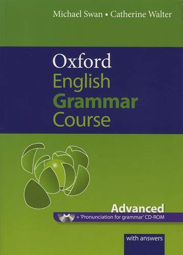 9780194312509: Oxford English Grammar Course: Advanced: A Grammar Practice Book for Advanced Students of English [With CDROM]