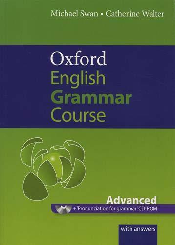 9780194312509: Oxford english grammar course. Advanced. Student's book. With key. Per le Scuole superiori. Con CD-ROM