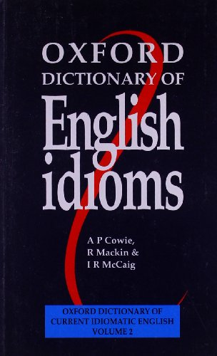 9780194312875: Oxford Dictionary of English Idioms: Oxf dict english idioms pb (Diccionarios)