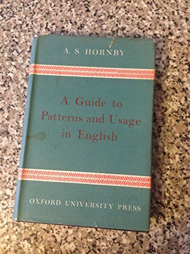 9780194313162: Guide to Patterns and Usage in English