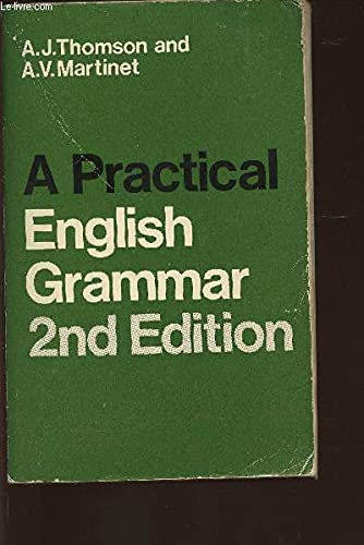 PRACTICAL ENGLISH GRAMMAR FOR FOREIGN STUDENTS