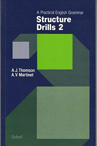 Practical English Grammar for Foreign Students: Structure: Audrey Jean Thomson,
