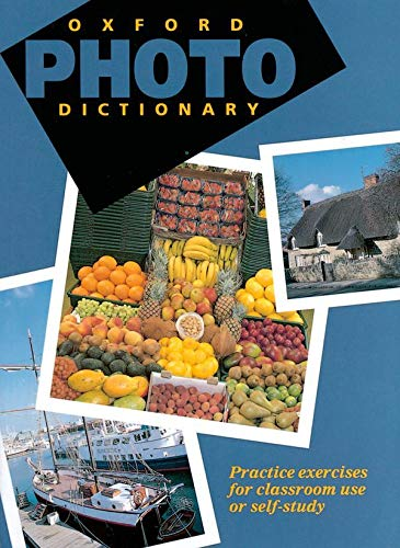 9780194313605: Oxford Photo Dictionary: : Monolingual Edition (Paperback)