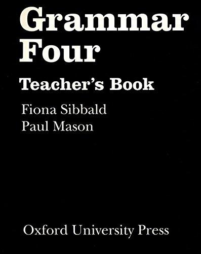 9780194314534: Grammar Four: Teacher's Book: Teachers' Book Level 3 (Grammar (Seidl)) - 9780194314534
