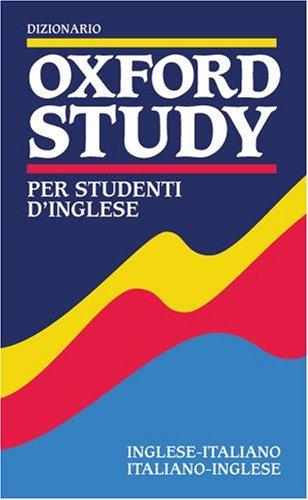 9780194314633: Dizionario Oxford Study Per Studenti D'Inglese (English and Italian Edition)