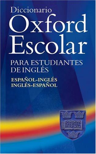 9780194315395: Diccionario Oxford Escolar para Estudiantes de Inglés (Español-Inglés / Inglés-Español)