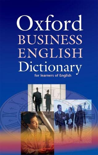 9780194315845: Oxford Business English Dictionary