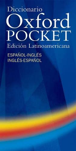 9780194316002: Diccionario Oxford Pocket Edici�n Latinoamericana: Handy compact bilingual dictionary specifically written for Spanish-speaking learners of English in Latin America: Espanol-Ingles / Ingles-Espanol