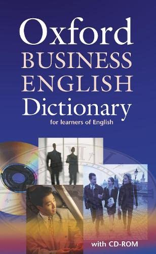 9780194316170: Oxford Business English Dictionary for learners of English: Dictionary and CD-ROM Pack