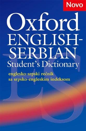 9780194316194: Oxford English-Serbian Student's Dictionary (Englesko-Srpski Recnik Sa Srpsko-Engleskim Indeksom)the Dictionary That Helps Serbian Learners of English Build Their Vocabulary and Use It with Confide
