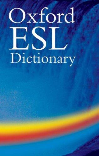 9780194316835: Oxford ESL Dictionary: Oxford ESL Dictionary
