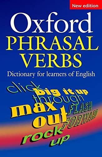 Oxford Phrasal Verbs Dictionary (Diccionario Oxford de