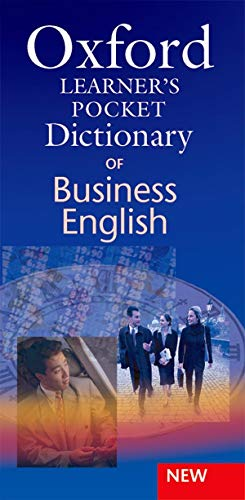 9780194317337: Oxford Learner's Pocket Dictionary of Business English: Essential business vocabulary in your pocket