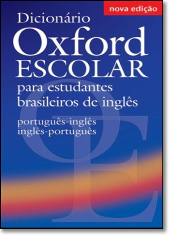 9780194317399: Diccionario Oxford Escolar Brazillian Portuguese