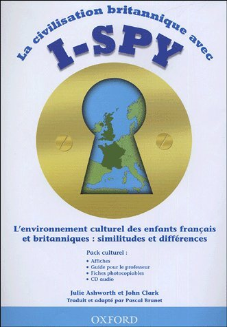 9780194317887: La civilisation britannique avec I-Spy : L'environnement culturel des enfants français et britanniques : similitudes et différences (1CD audio)