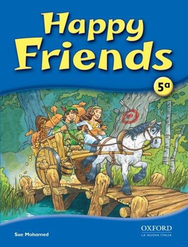 9780194318112: Happy friends. Class book. Per la Scuola elementare: 5