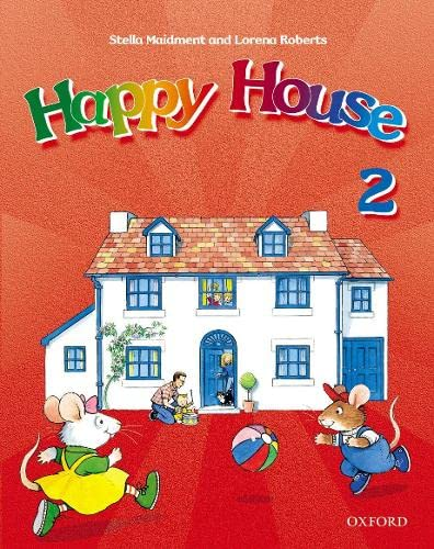 Happy House 2: Class Book: Maidment, Stella, Roberts,