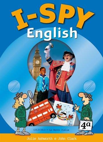 9780194318594: I spy english. Class book. Per la 4ª classe elementare