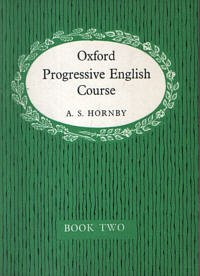 Oxford Progressive English for Adult Learners: Alternative: A.S. Hornby, R.