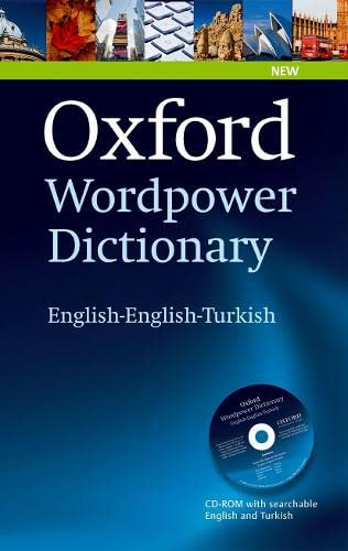 9780194323406: Oxford Wordpower Dictionary English-English-Turkish: A new semi-bilingual dictionary designed for Turkish-speaking learners of English