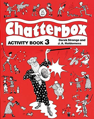 Chatterbox: Level 3: Chatterbox: Level 3: Activity Book Activity Book: Jackie Holderness