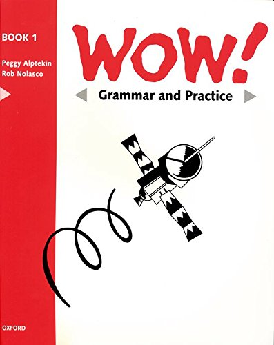9780194324663: Wow! 1: Grammar and Practice Book: Window on the World: Grammar & Practice Book Level 1