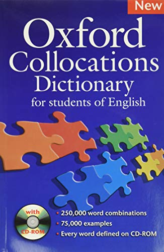 9780194325387: Oxford Collocations Dictionary for Student's of English: A corpus-based dictionary with CD-ROM which shows the most frequently used word combinations ... Dictionary for Learners Of English)