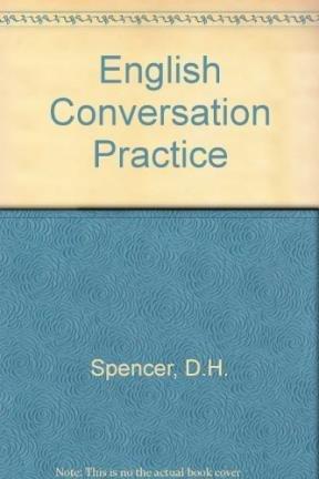 English Conversation Practice: D.H. SPENCER
