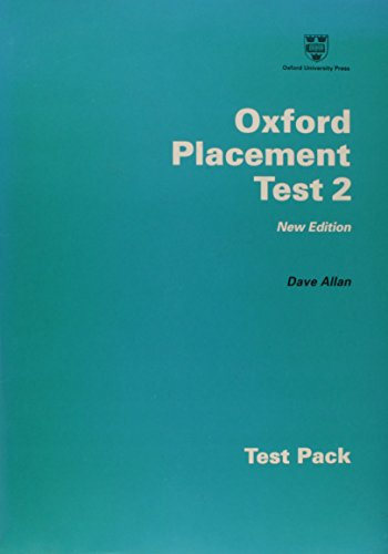 9780194328043: Oxford Placement Tests: Test Pack 2